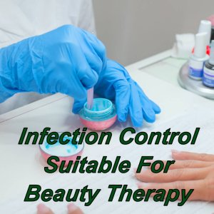 Infection control training, suitable for beauty therapy, cpd certified course